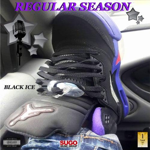 Regular Season by Black Ice