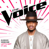 Let's Get It On (The Voice Performance) by Kawan DeBose