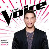 Mercy (The Voice Performance) by Mark Isaiah