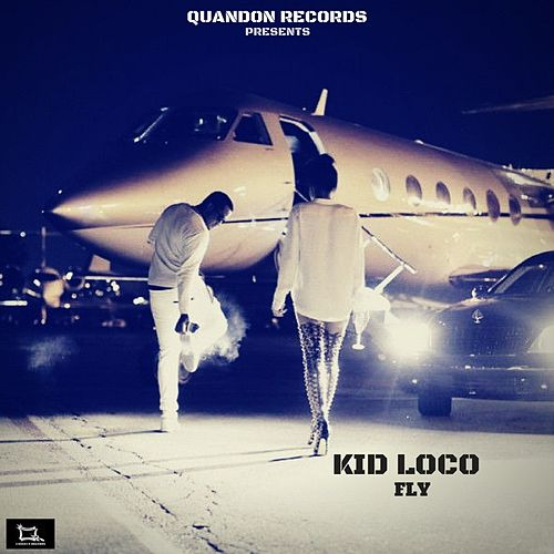 Fly by Kid Loco