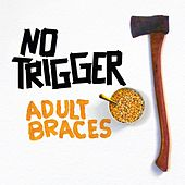 Adult Braces by No Trigger