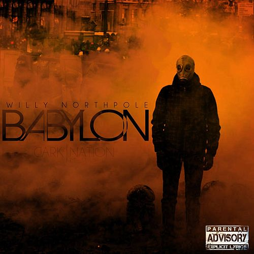Babylon (feat. Stylts) by Willy Northpole