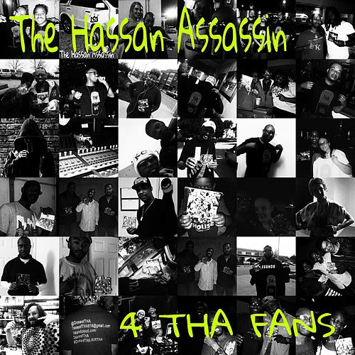4 tha Fans by The Hassan Assassin