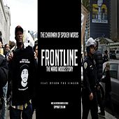 Frontline: The Mario Woods Story by The Chairman of Spoken Words