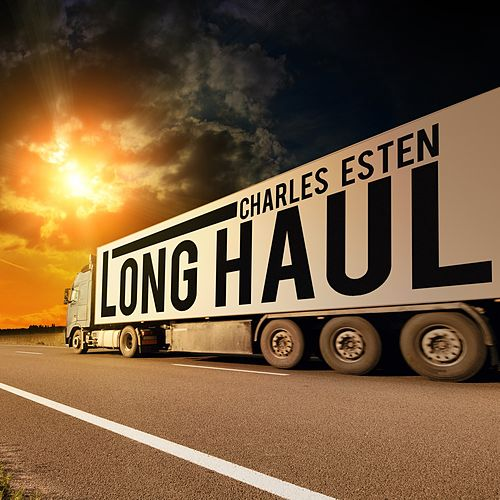 Long Haul by Charles Esten