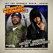 The Midnight Madness (feat. DJ Revolution) [Remixes] - EP by Heltah Skeltah