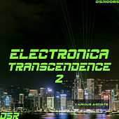 Electronica Transcendence, Vol. 2 by Various Artists