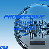 Progressive House Nation, Vol. 2 by Various Artists