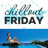 Chillout Friday Top 5 Best of Weeks #12 by Various Artists