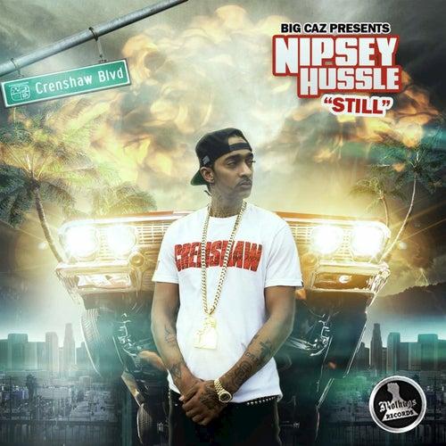 Still by Nipsey Hussle