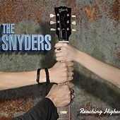 Reaching Higher by The Snyders