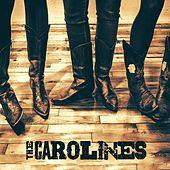 The Carolines by The Carolines
