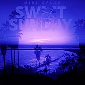 Sweet Sunday (feat. Berg) by Mike Bauer