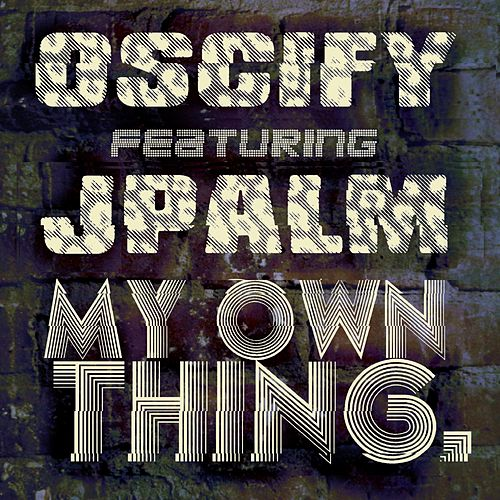 My Own Thing by Jpalm