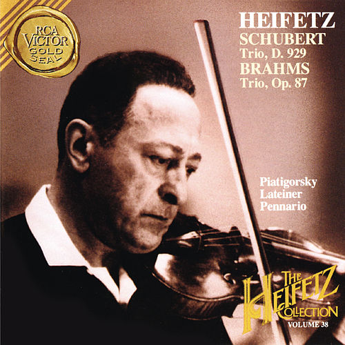 The Piano Trio Collection - Schubert: Trio No. 2 in E-Flat Major, D. 929 - Brahms: Trio No. 2 in C Major, Op. 87 - Heifetz Remastered by Gregor Piatigorsky