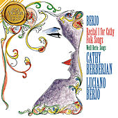 Berio: Recital I For Cathy & Folk Songs von Various Artists
