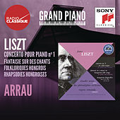 Liszt: Concerto 1, Fantaisie, Rhapsodies hongroises - Arrau by Various Artists