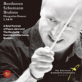 Brahms: Hungarian Dances 1, 3, 10-The Portrait of Paavo Jarvi and The Deutsche Kammerphilharmonie by Deutsche Kammerphilharmonie Bremen