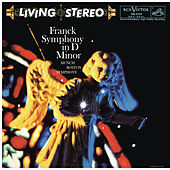 Franck: Symphony in D Minor, FWV 48 by Charles Munch