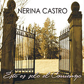 Esto Es Solo el Comienzo by Nerina Castro
