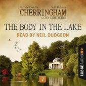 The Body in the Lake - Cherringham - A Cosy Crime Series: Mystery Shorts 7 (Unabridged) von Matthew Costello, Neil Richards
