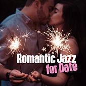 Romantic Jazz for Date – Sensual Note for Lovers, Jazz Music, Smooth Night Songs, Moonlight Jazz by Romantic Piano Music