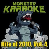 Hits of 2010, Vol. 4 by Monster Karaoke