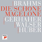 Brahms: Die schöne Magelone by Various Artists