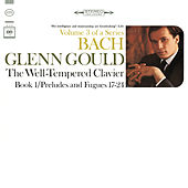Bach: The Well-Tempered Clavier, Book I, Preludes & Fugues Nos. 17-24, BWV 862-869 - Gould Remastered by Glenn Gould