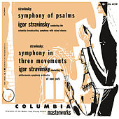 Stravinsky: Symphony of Psalms & Symphony in Three Movements by Igor Stravinsky