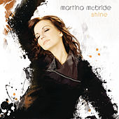 Play & Download Shine by Martina McBride | Napster