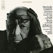 Stravinsky Conducts Cantata, Mass, In Memoriam Dylan Thomas and Other Works by Various Artists