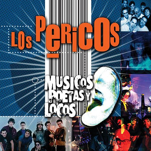 Play & Download Musicos Poetas Y Locos by Los Pericos | Napster
