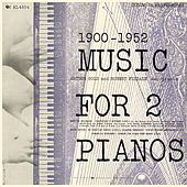 Music for Two Pianos by Robert Fizdale