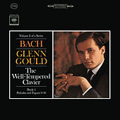 Bach: The Well-Tempered Clavier, Book I, Preludes & Fugues Nos. 9-16, BWV 854-861 - Gould Remastered by Glenn Gould