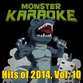 Hits of 2014, Vol. 10 von Monster Karaoke