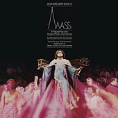 Bernstein: Mass - A Theatre Piece for Singers, Players and Dancers I (Remastered) by Various Artists