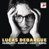 Scarlatti, Chopin, Liszt, Ravel by Lucas Debargue