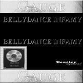 Belly Dance Infamy by Gauge