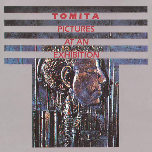 Pictures At An Exhibition by Tomita