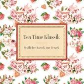 Teatime Klassik von Various Artists