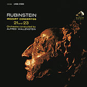 Mozart: Piano Concerto No. 23 in A Major, K. 488 & Piano Concerto No. 21 in C Major, K. 467 by Arthur Rubinstein