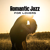 Romantic Jazz for Lovers – Smooth Sounds, Romantic Music, Peaceful Jazz for Lovers, Instrumental Jazz, Moonlight Note by Chilled Jazz Masters