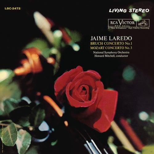 Bruch: Violin Concerto in G Minor, Op. 26 - Mozart: Violin Concerto No. 3 in G Major, K. 216 by Jaime Laredo