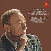 Beethoven: Violin Concerto in D Major, Op. 61 -  Mendelssohn: Violin Concerto in E Minor, Op. 64 - Heifetz Remastered by Jascha Heifetz