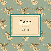 Bach: Gloria von Various Artists