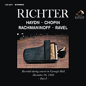 Sviatoslav Richter Plays Haydn, Chopin, Rachmaninoff, Ravel - Live at Carnegie Hall (December 26, 1960) by Various Artists