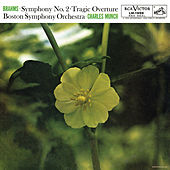 Brahms: Symphony No. 2 in D Major, Op. 73 & Tragic Overture, Op. 81 by Charles Munch