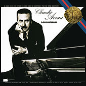 Claudio Arrau - A Retrospective by Claudio Arrau