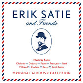 Erik Satie & Friends by Various Artists